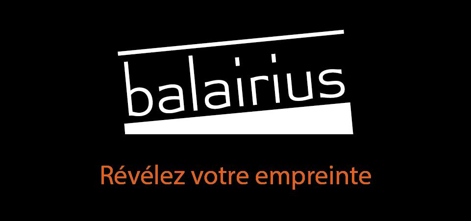 Balairius - Révélez votre empreinte